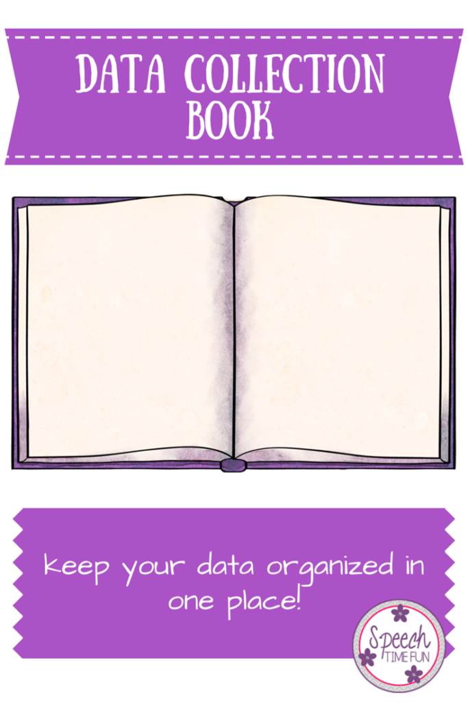 Data Collection Book for SLPs: Collect data and keep it organized