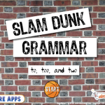 Slam Dunk Grammar: to, too, and two App Review! And Giveaway!