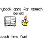 Storybook apps for speech series: part 1