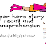 Superhero Story Recall & Comprehension