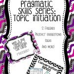 Pragmatic Skills Series: Topic Initiation