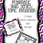 Pragmatic Skills Series: Topic Initiation
