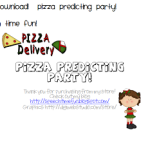 Pizza Predicting Party!