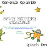 Space Sentence Scramble!