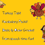 Turkey Talk!  Vocabulary Packs for Younger and Older Elementary students!