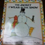 The Jacket I Wear In The Snow: Story Companion Activity Pack!