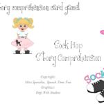Sock Hop Story Comprehension Card Game!