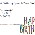 Happy Birthday Speech Time Fun!! Freebies & Giveaways!!