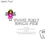 Tooth Fairy Idioms Fun!
