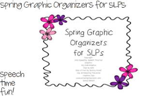 Spring Graphic Organizers for SLPs!