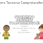 Superhero Sentence Comprehension FREEBIE!
