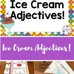Ice Cream Adjectives!