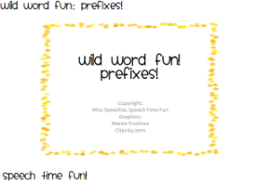 Wild Word Fun: Prefixes!
