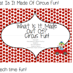 What Is It Made Of Circus Fun! (and giveaway)