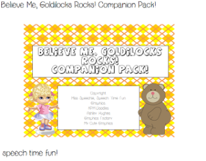 Believe Me, Goldilocks Rocks!  Companion Pack!