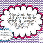 Storybook Apps That Can Promote Speech & Language Skills Over The Summer (and beyond!) + GIVEAWAYS!