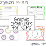 Graphic Organizers for SLPs!