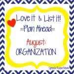 Love It & List It: Organization Fun!