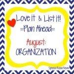 Love It & List It: Organization Fun!