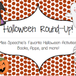 Halloween Round-Up!! (Activities, freebies, books, and more!)