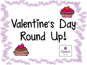 Valentine's Day Round Up!!!