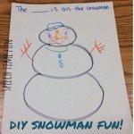 DIY Snowman Fun!!