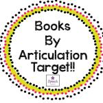 Miss Speechie's Book List by Articulation Target!!