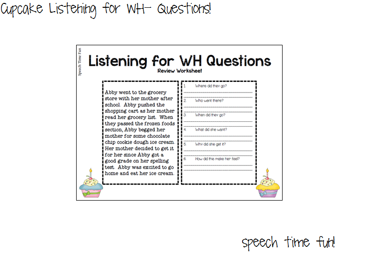Cupcake Listening for WH Questions – Auditory Comprehension Worksheets