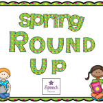 Spring Round Up! (Freebies, materials, ideas, and more!)