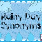 Rainy Day Synonyms! (freebie!!)
