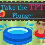 Take the TpT Plunge! (Linky Party)