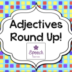 Adjectives Activities Round Up! (activities, freebies, ideas, and more!)