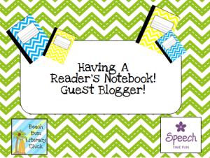 Having A Reader's Notebook – Guest Blogger!