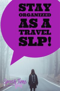 Stay Organized As A Travel SLP