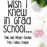 What I Wish I Knew In Grad School…