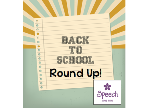 Back to School Round-Up! (activities, freebies, ideas, and more!)
