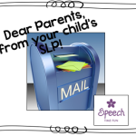 Dear Parents, from your child's SLP!