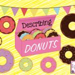 Describing Donuts!