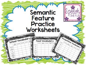 Semantic Feature Practice Worksheets
