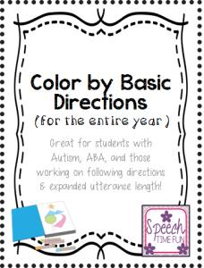 Color By Basic Directions: Great for students with Autism, ABA, and those working on following directions & expanded utterance length!