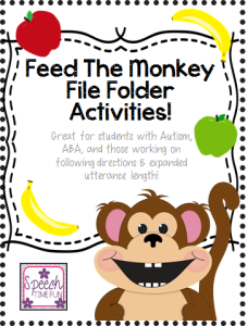 Feed The Monkey!  (Great for students with Autism, ABA, and those working on following directions & expanded utterance length!)