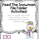 Feed The Snowman! (Great for students with Autism, ABA, and those working on following directions & expanded utterance length!)