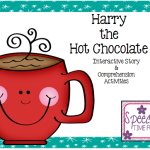 Harry the Hot Chocolate Interactive Story & Comprehension Activities!