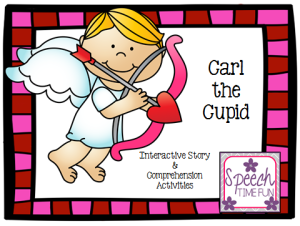 Carl the Cupid: Interactive Story & Comprehension Activities!