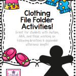 Clothing File Folder Activities: Great for students with Autism, ABA, and those working on following directions & expanded utterance length!