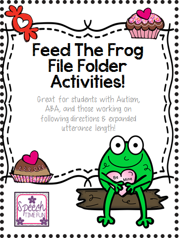 Feed The Valentine Frog File Folder Activity (Great for ABA, following directions, expanding utterance and more!)