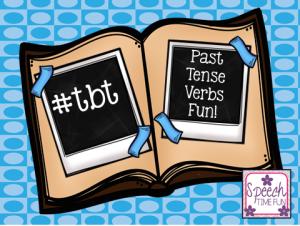 #tbt Past Tense Verbs Fun!!