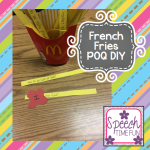 French Fries Part of Question (POQ) DIY idea!!