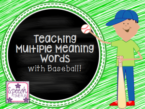 Teaching Multiple Meaning Words (MMW) with baseball!!