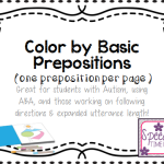 Color By Prepositions (1 per page): Great for students with Autism, ABA, & more!